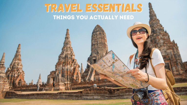 Travel Essentials: The Absolute Must Have